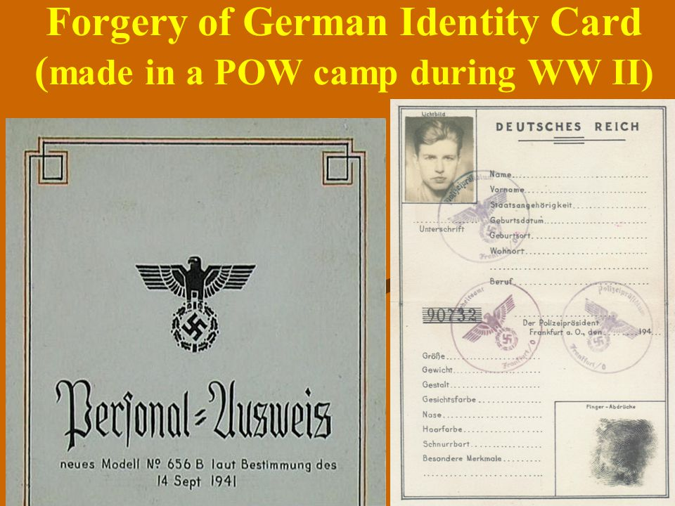 Chp. 16 44 Forgery of German Identity Card ( made in a POW camp during WW II)