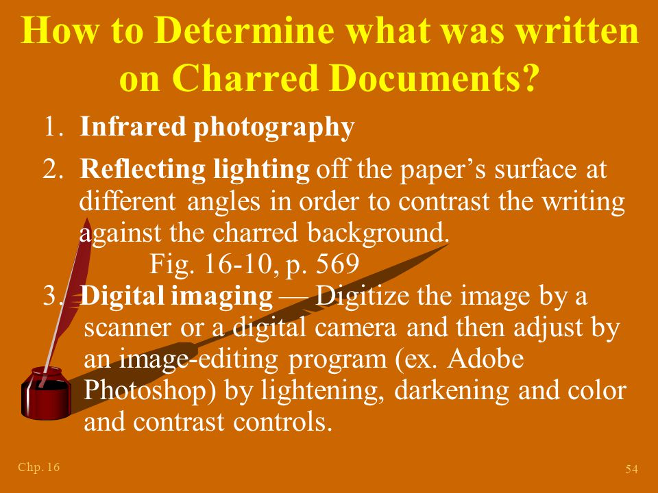 Chp.16 54 How to Determine what was written on Charred Documents.