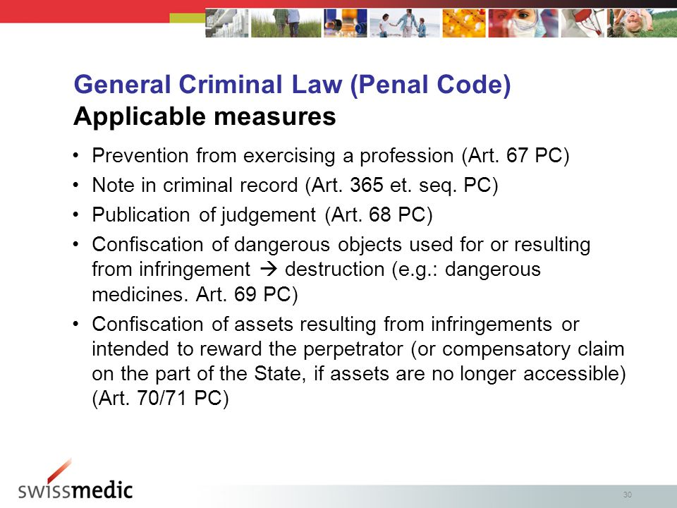 30 General Criminal Law (Penal Code) Applicable measures Prevention from exercising a profession (Art.