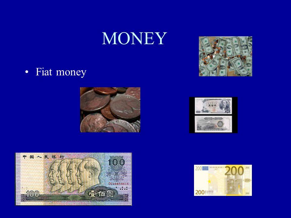 MONEY Fiat money