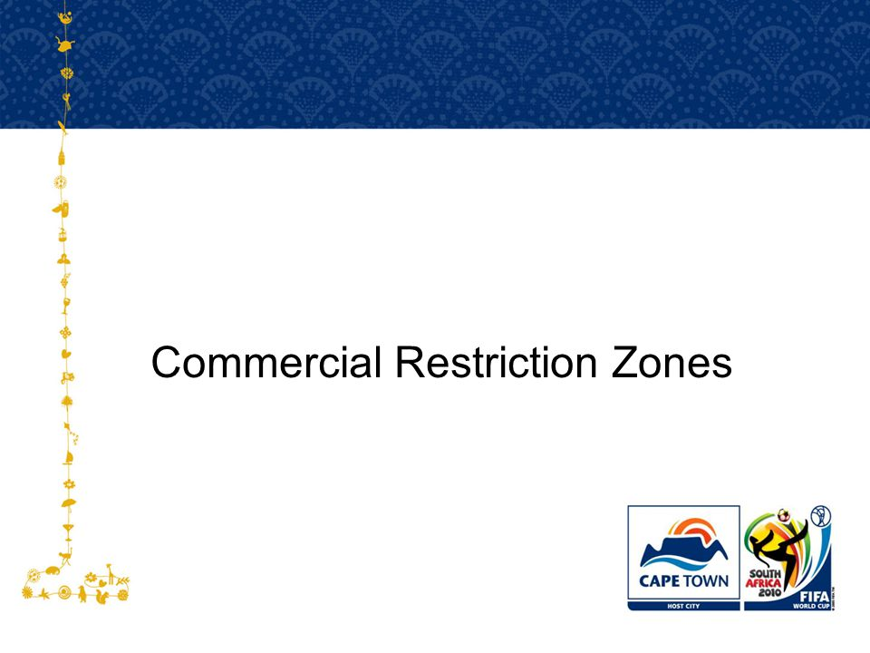 Commercial Restriction Zones