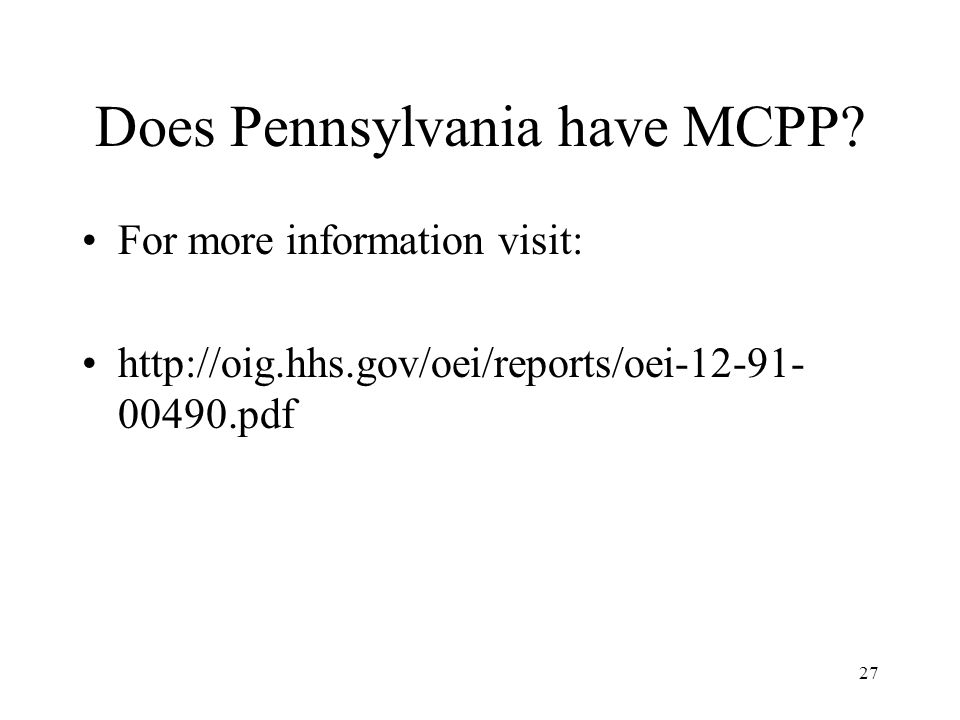 27 Does Pennsylvania have MCPP.