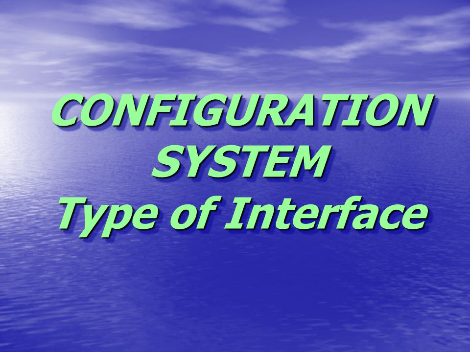 CONFIGURATION SYSTEM 1.INSERT CARD 4.