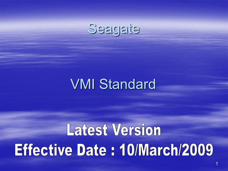1 Seagate VMI Standard