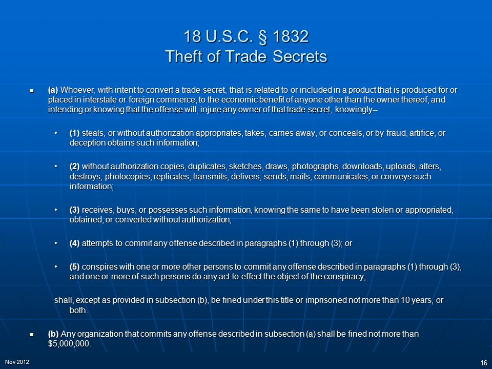 18 U.S.C. § 1832 Theft of Trade Secrets (a) Whoever, with intent to convert a trade secret, that is related to or included in a product that is produc