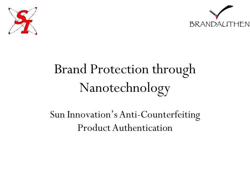 Brand Protection through Nanotechnology Sun Innovation's Anti-Counterfeiting Product Authentication