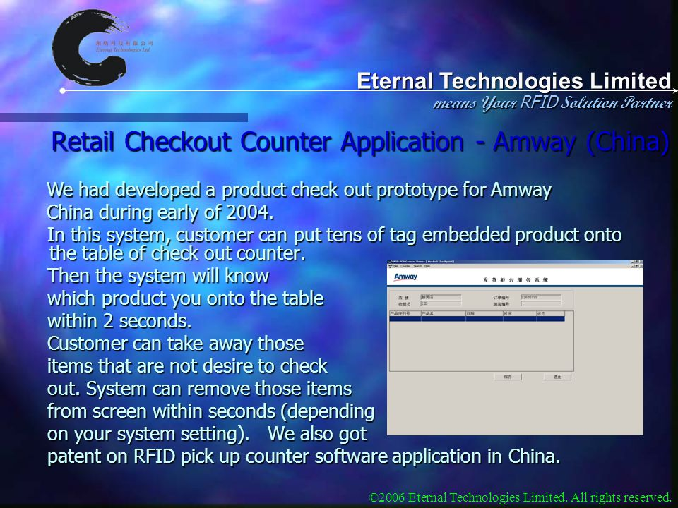 Eternal Technologies Limited means Your RFID Solution Partner ©2006 Eternal Technologies Limited.
