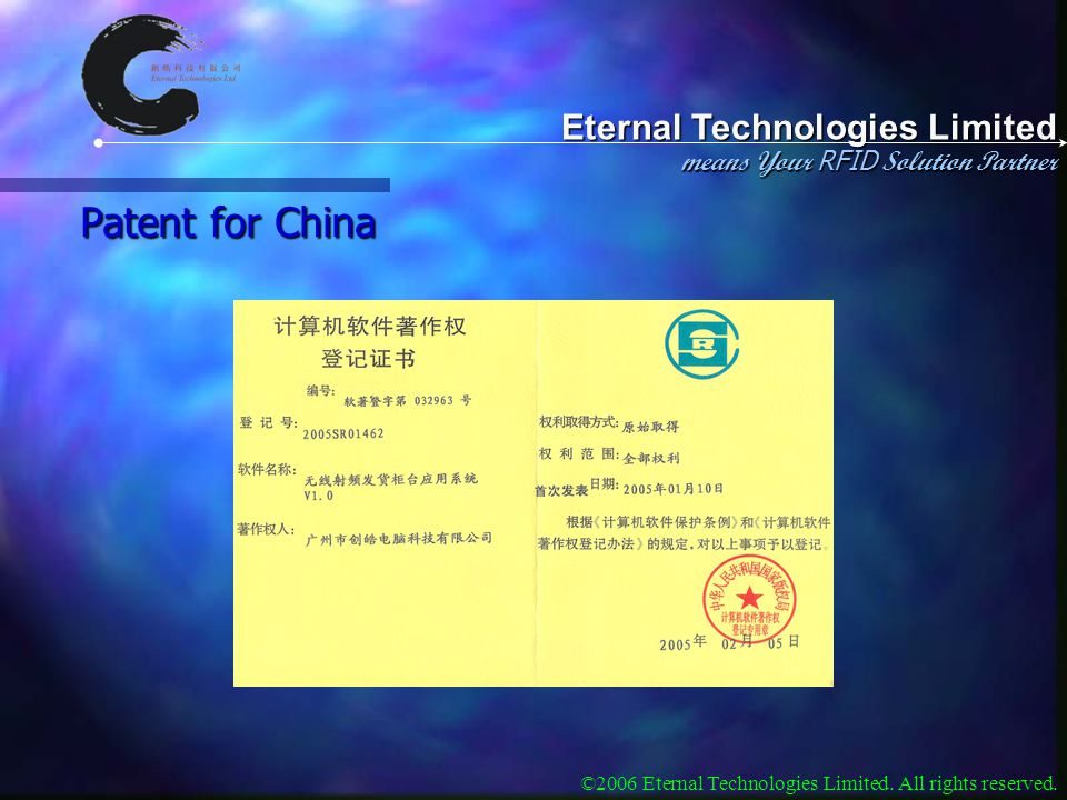 Eternal Technologies Limited means Your RFID Solution Partner ©2006 Eternal Technologies Limited. All rights reserved. Patent for China