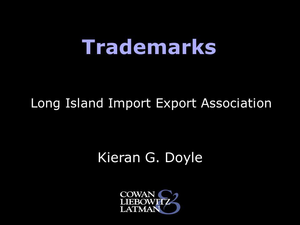 Trademarks Kieran G. Doyle Long Island Import Export Association