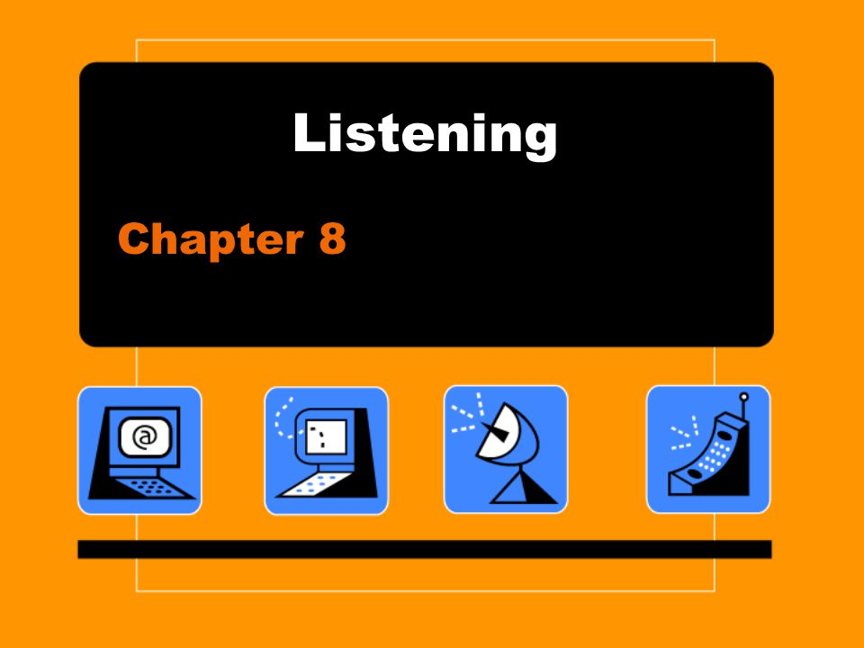 Listening Chapter 8