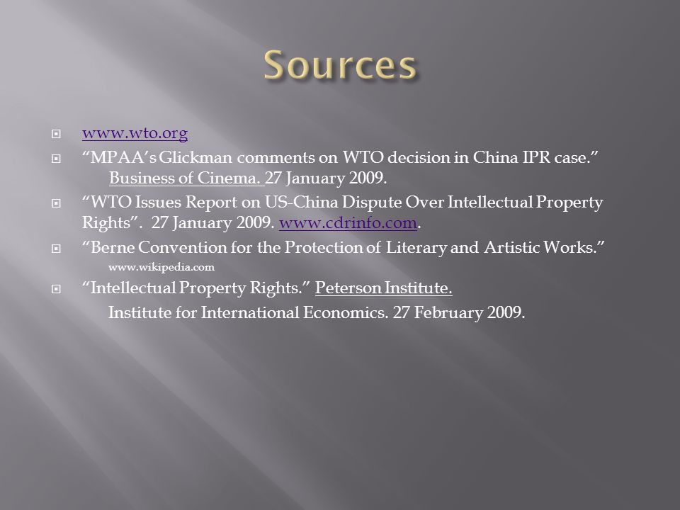  www.wto.org www.wto.org  MPAA's Glickman comments on WTO decision in China IPR case. Business of Cinema.