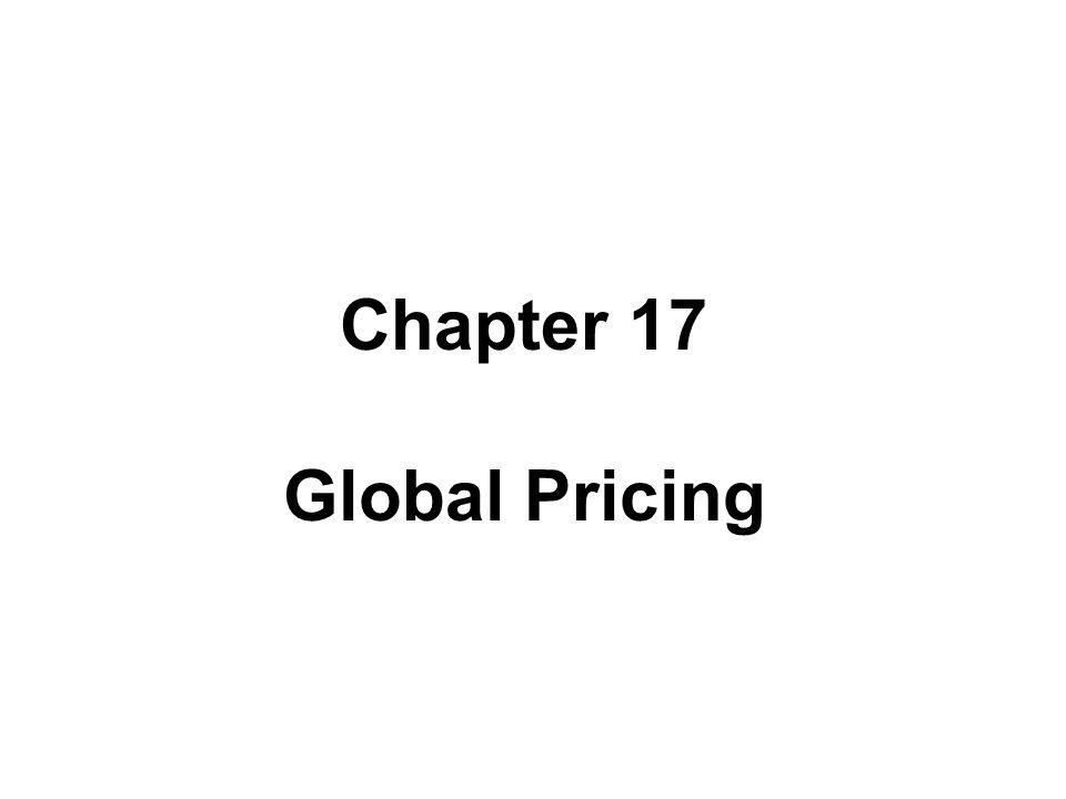 Chapter 17 Global Pricing Chapter 17 Global Pricing