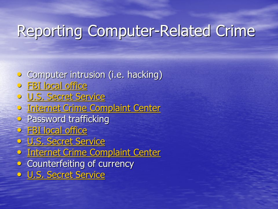 Reporting Computer-Related Crime Computer intrusion (i.e.