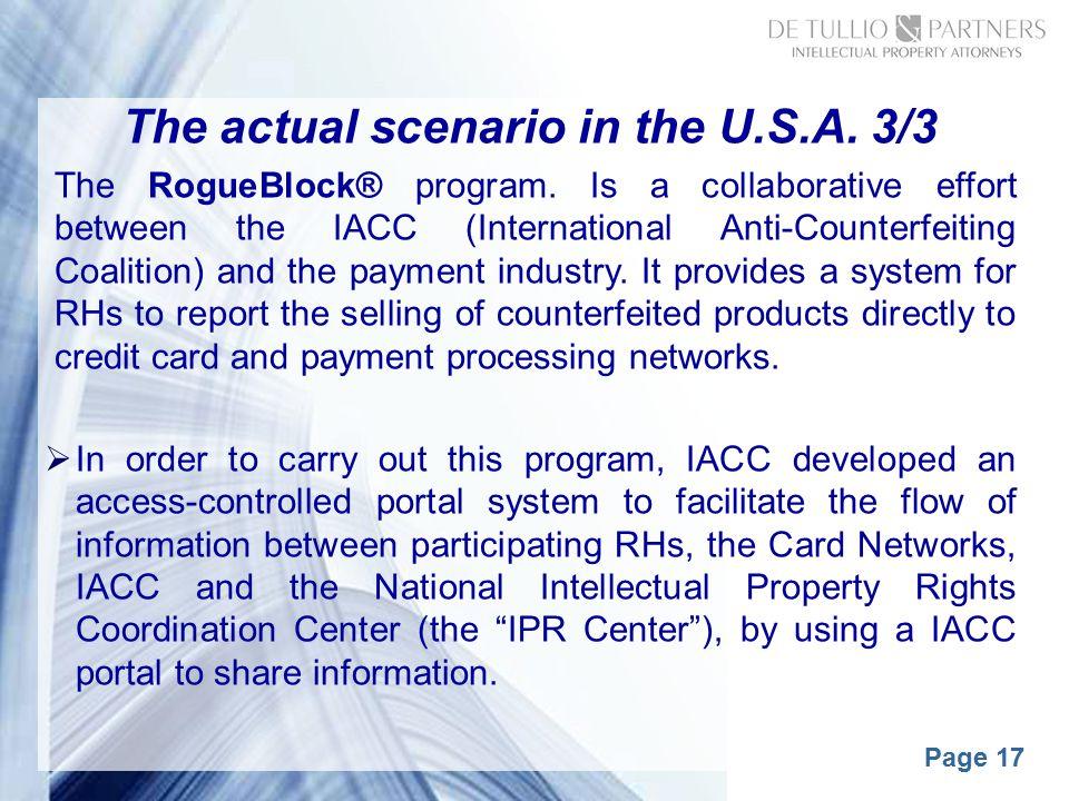 Page 17 The actual scenario in the U.S.A. 3/3 The RogueBlock® program.