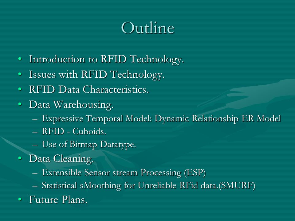 Open Problems Efficient methods data mining problemsEfficient methods data mining problems –Trend analysis –Outlier detection –Path clustering We will try exploring data mining applications to RFID data.We will try exploring data mining applications to RFID data.