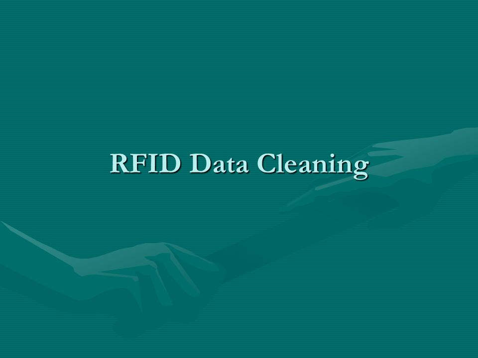 RFID Data Cleaning
