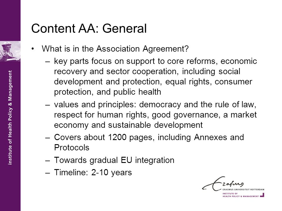 Content AA: General What is in the Association Agreement.