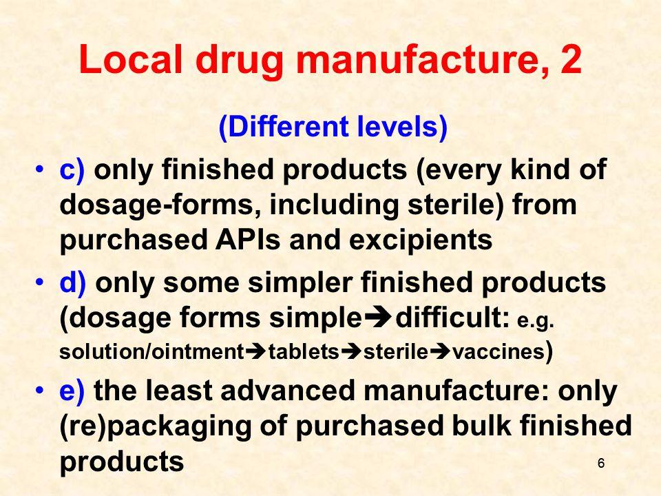 57 Distribution/Wholesaling Only authorised wholesalers.