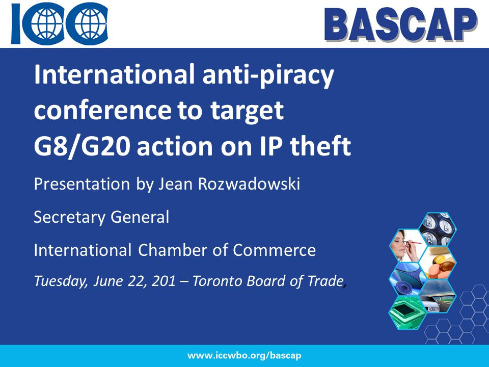 BASCAP quest for better information Economic impacts of counterfeiting and piracy Better information on the scope, scale, costs and impacts of counterfeiting and piracy is critical to demonstrating the value of intellectual property to the economy and society more generally.