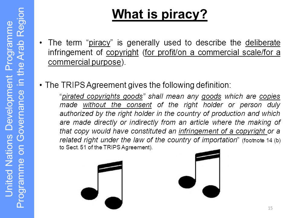 "What is piracy? The term ""piracy"" is generally used to describe the deliberate infringement of copyright (for profit/on a commercial scale/for a comme"