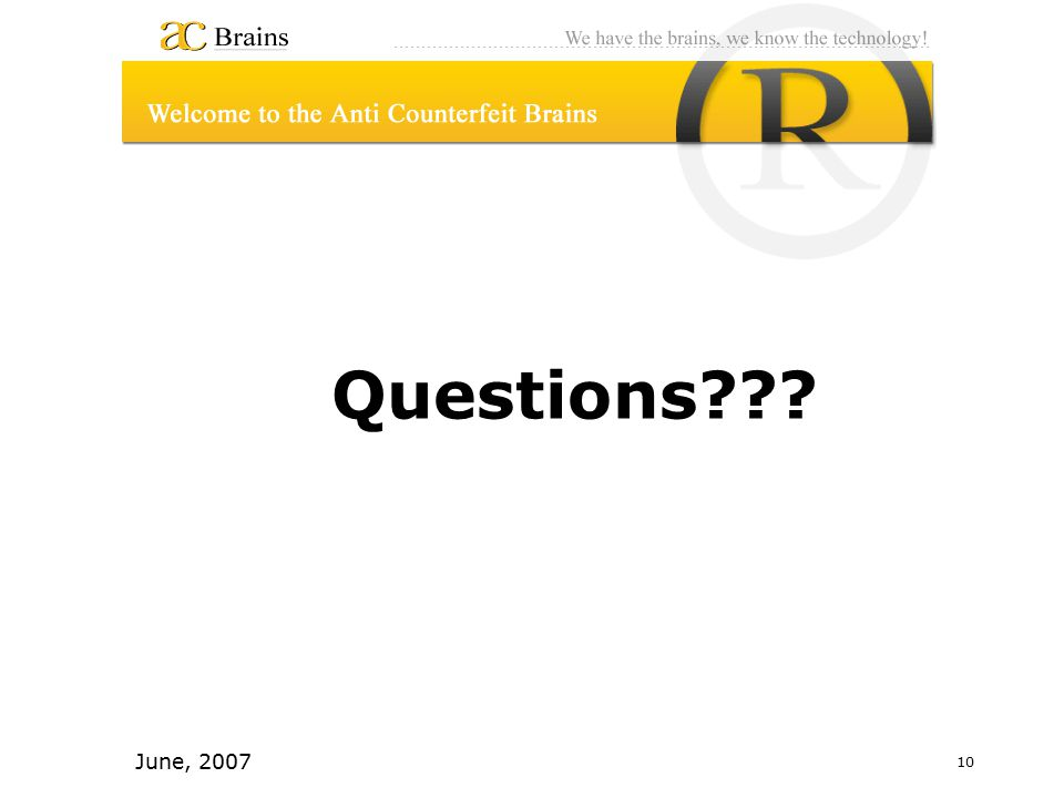 10 June, 2007 Questions