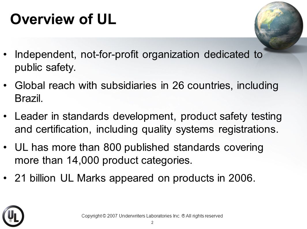 Copyright © 2007 Underwriters Laboratories Inc.