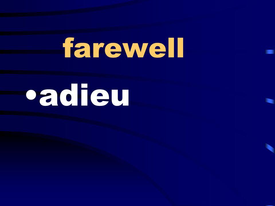 farewell adieu