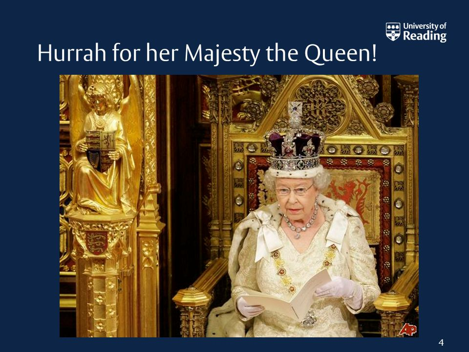 4 Hurrah for her Majesty the Queen!