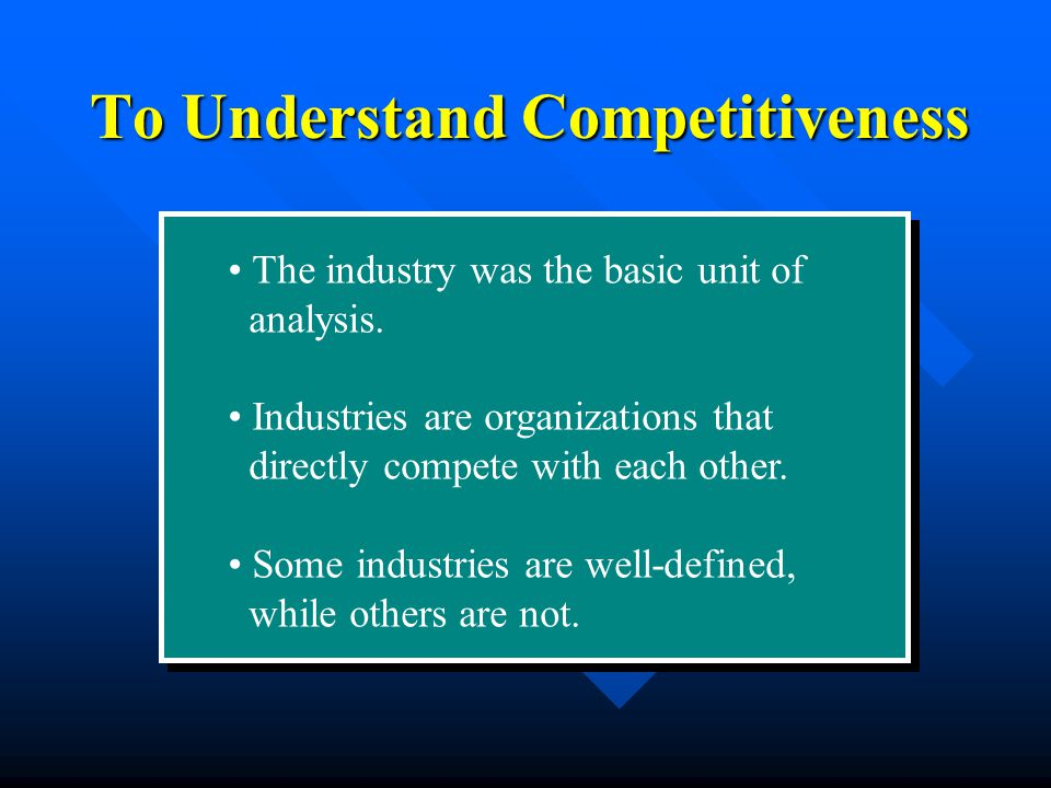 The industry was the basic unit of analysis.
