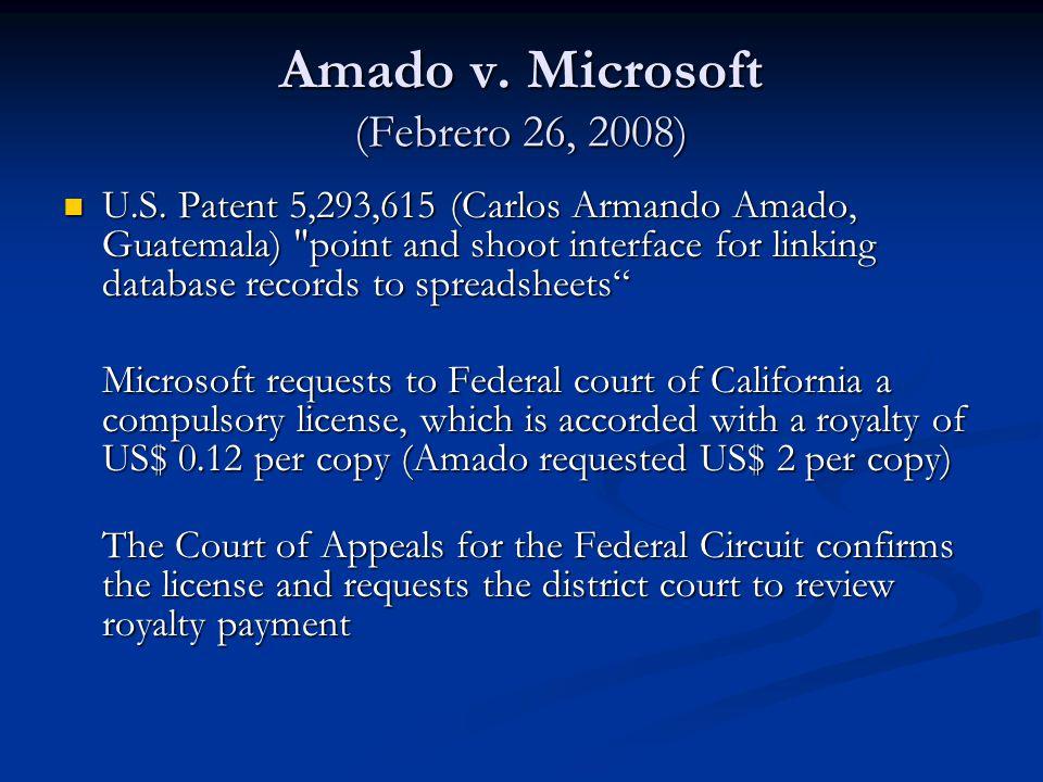 Amado v. Microsoft (Febrero 26, 2008) U.S. Patent 5,293,615 (Carlos Armando Amado, Guatemala)