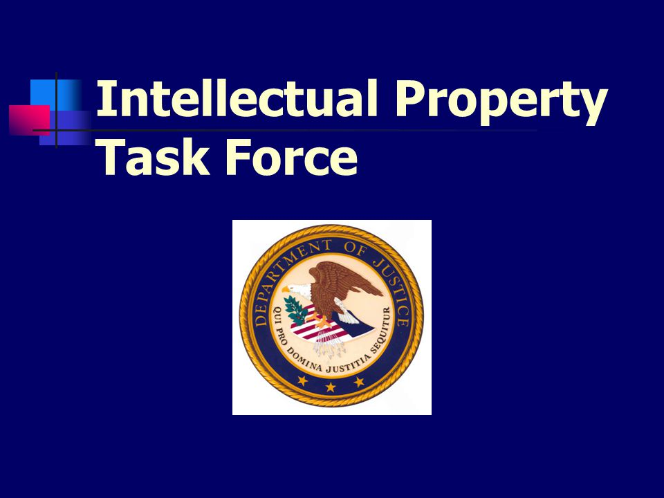 Intellectual Property Task Force
