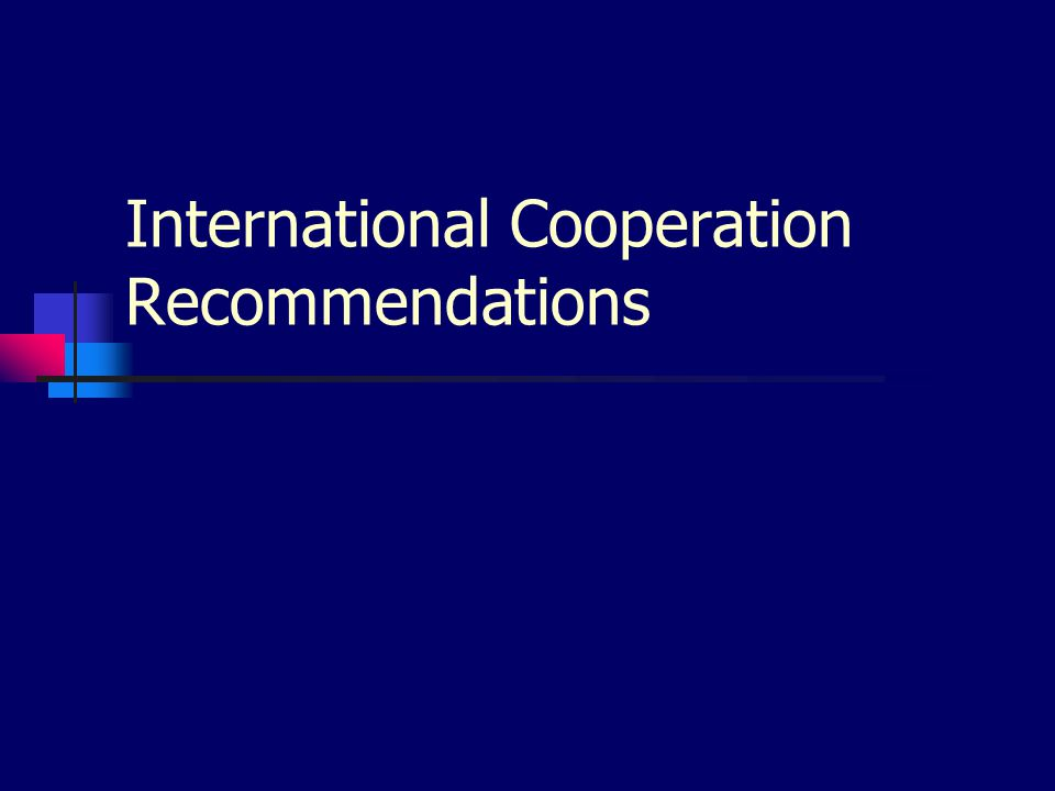 International Cooperation Recommendations