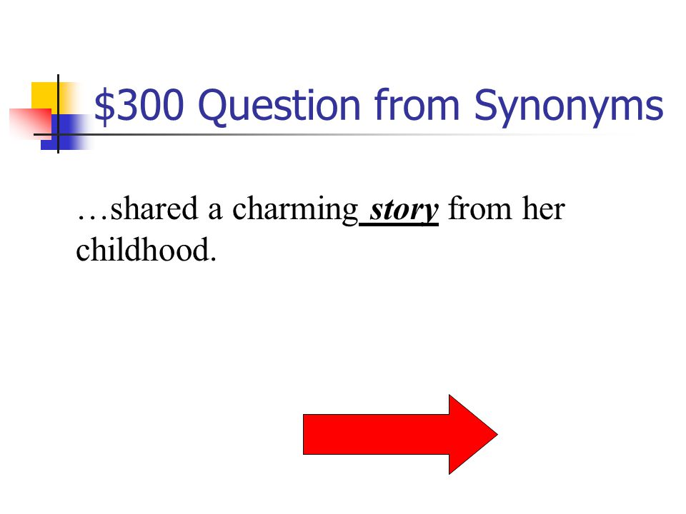 $300 Question from Definitions Capable of being wrong, mistaken, or inaccurate