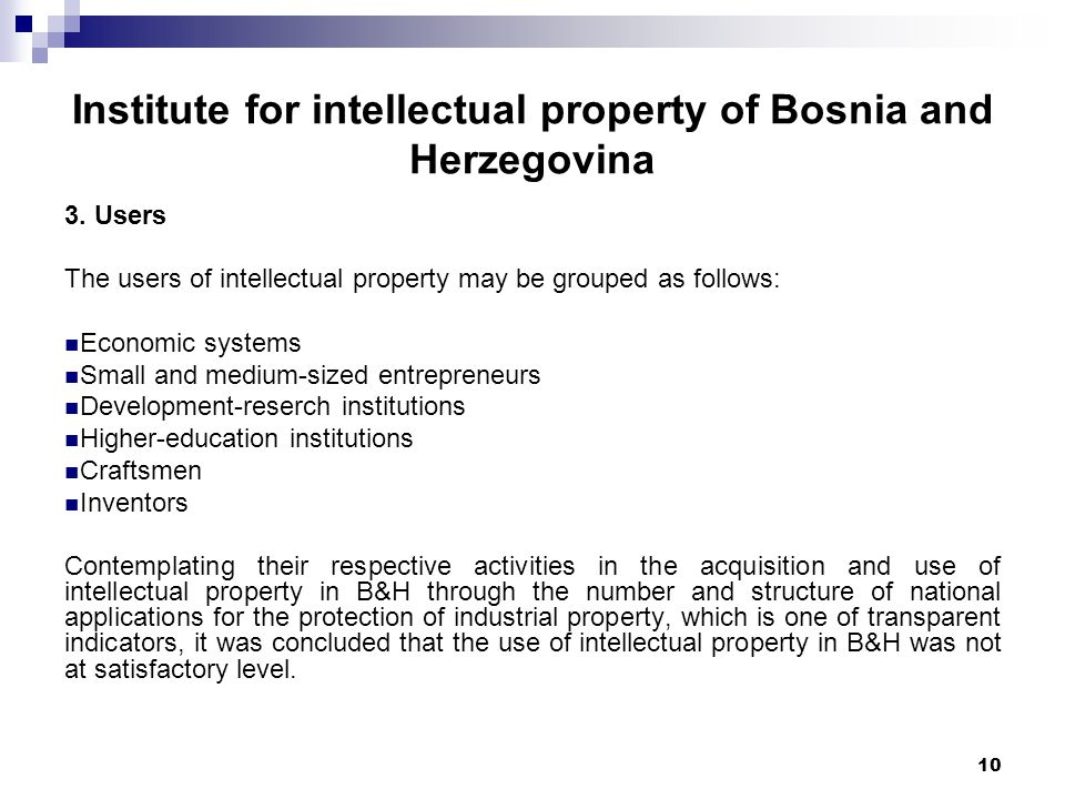 10 Institute for intellectual property of Bosnia and Herzegovina 3.