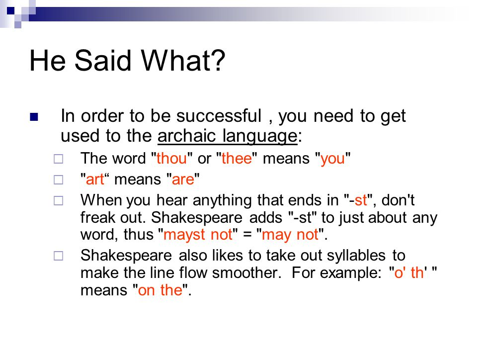 How to read using Shakespeare's Punctuation (take notes) Colons (:) are used to show a character's thoughts becoming more clear.