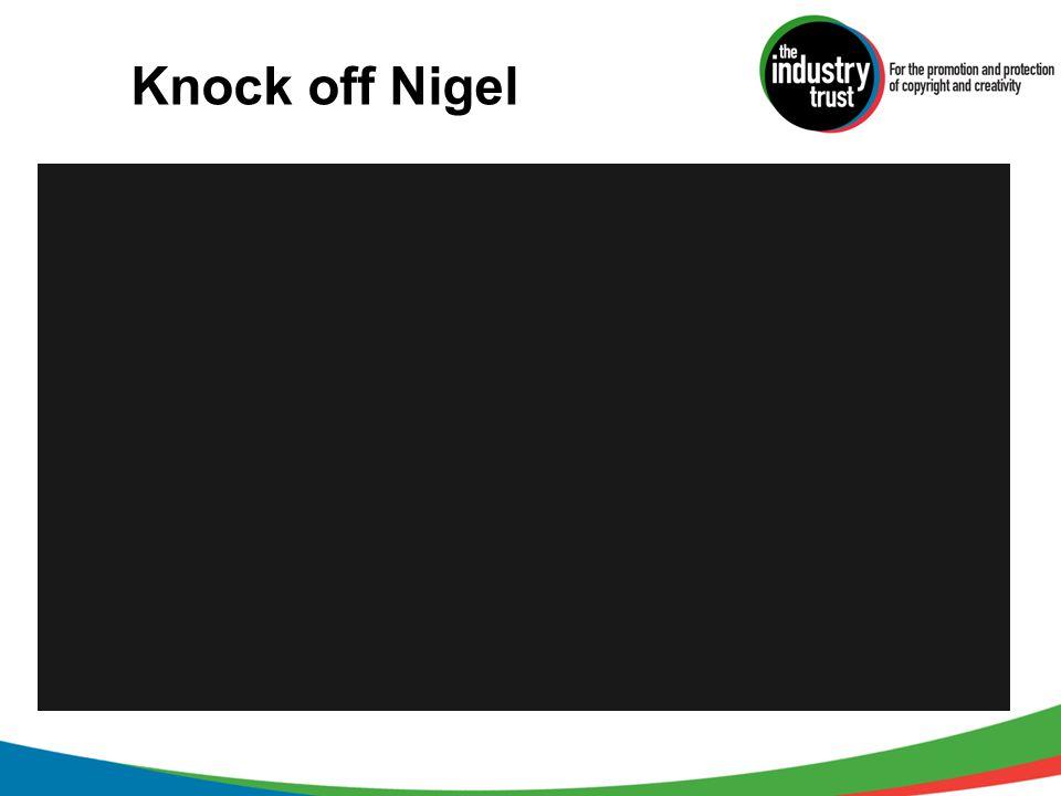 Knock off Nigel