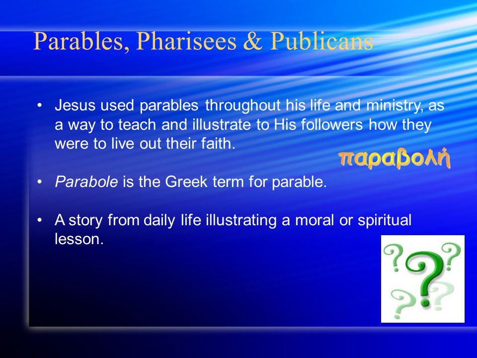 Jesus broke religious & social rules of his time by associating with the outcasts of Jewish society.