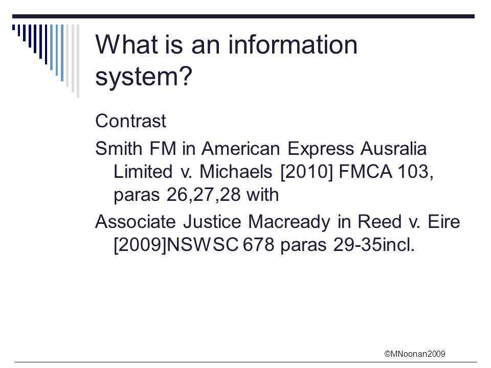 ©MNoonan2009 What is an information system.