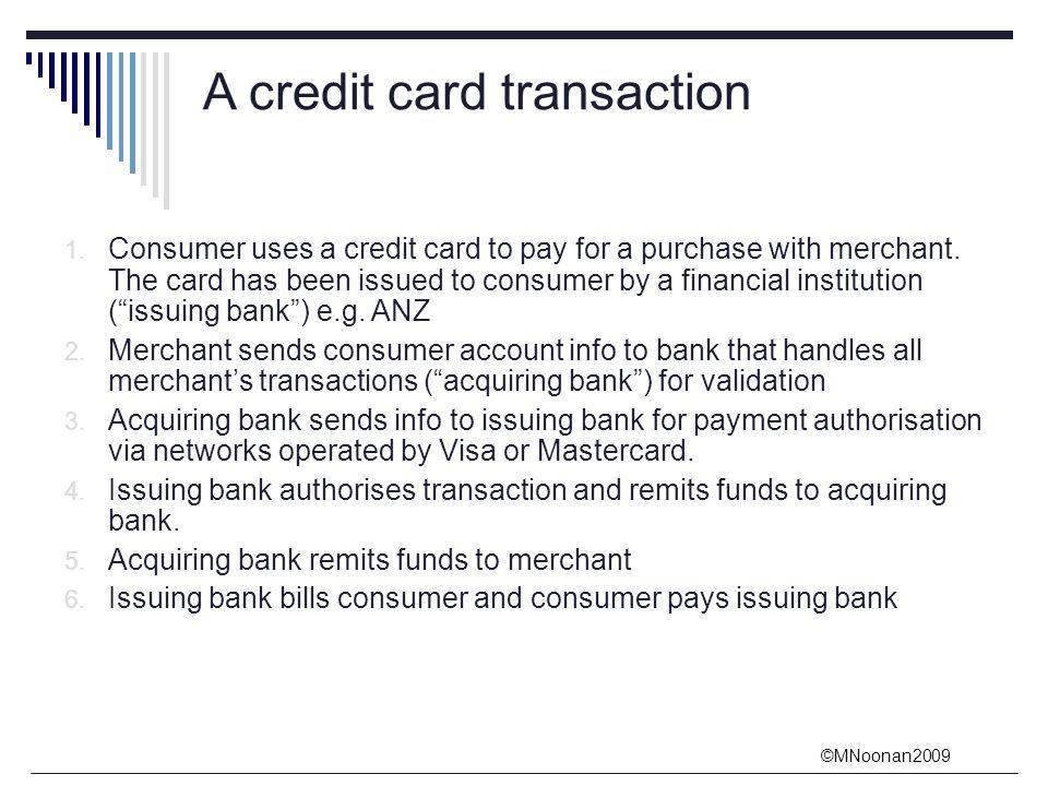 ©MNoonan2009 A credit card transaction 1.