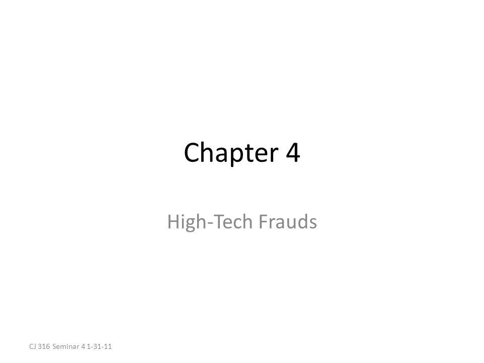 Chapter 4 High-Tech Frauds