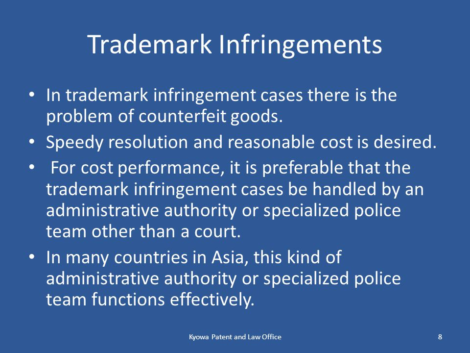 Trademark Infringements In trademark infringement cases there is the problem of counterfeit goods.