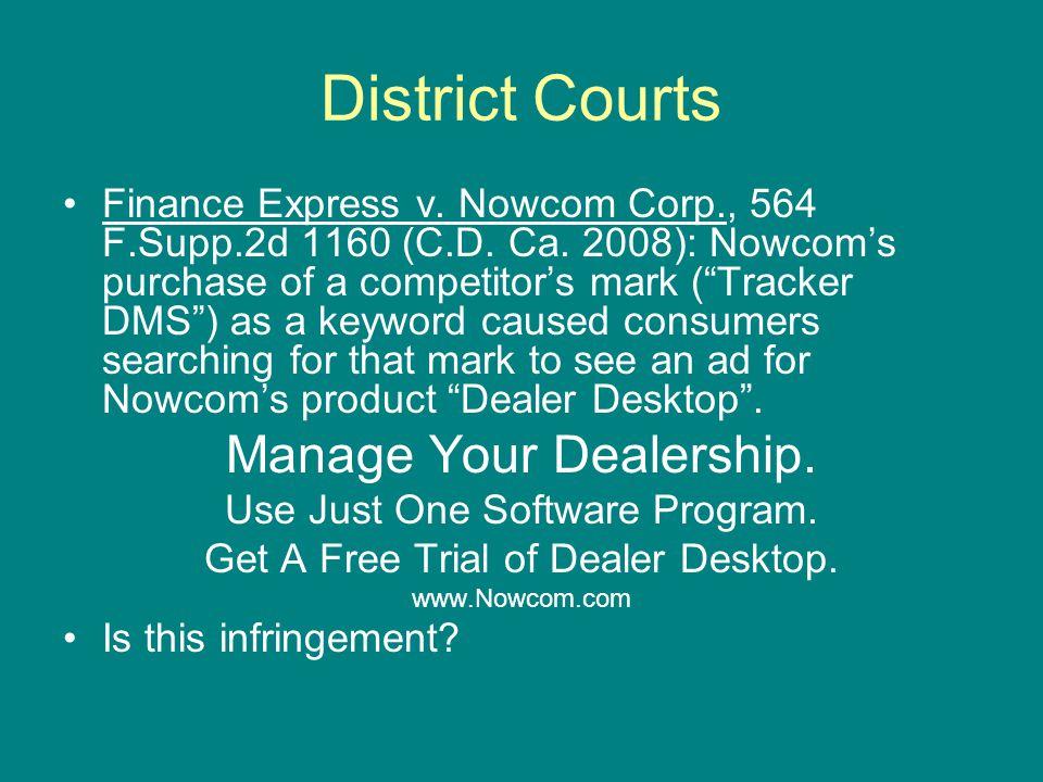 District Courts Finance Express v. Nowcom Corp., 564 F.Supp.2d 1160 (C.D.