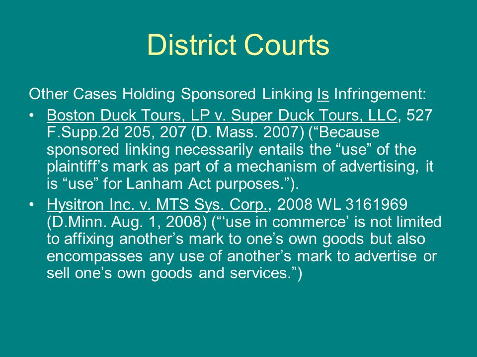 District Courts Other Cases Holding Sponsored Linking Is Infringement: Boston Duck Tours, LP v.