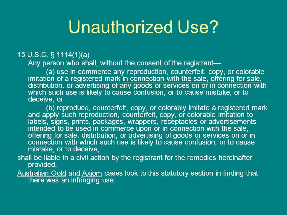 Unauthorized Use. 15 U.S.C.
