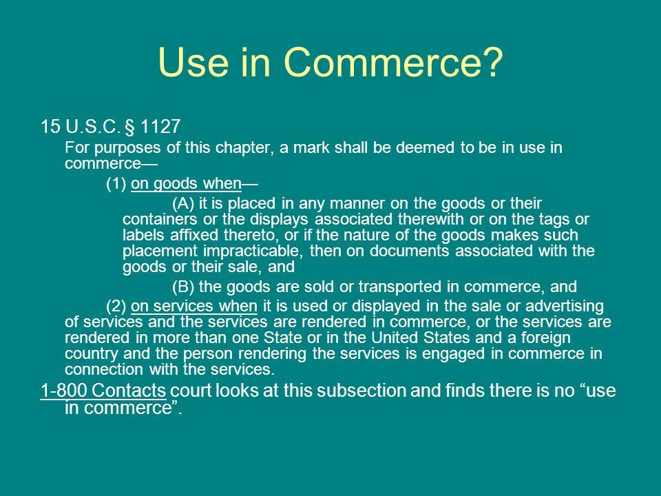 Use in Commerce. 15 U.S.C.