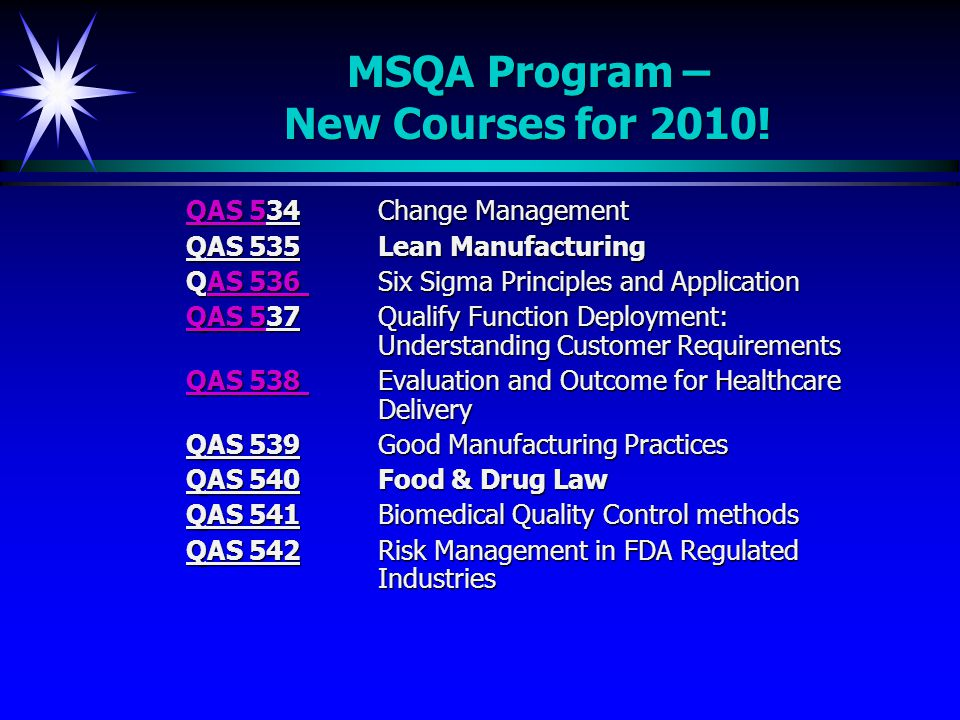 MSQA Program – New Courses for 2010.