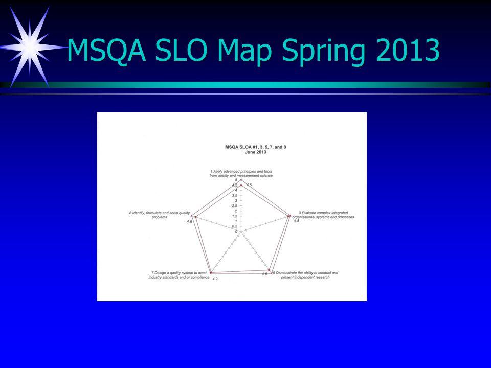 MSQA SLO Map Spring 2013