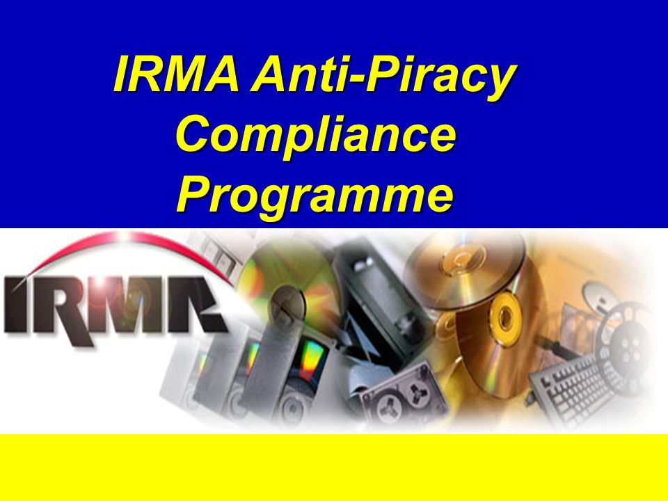 IRMA Anti-Piracy Compliance Programme