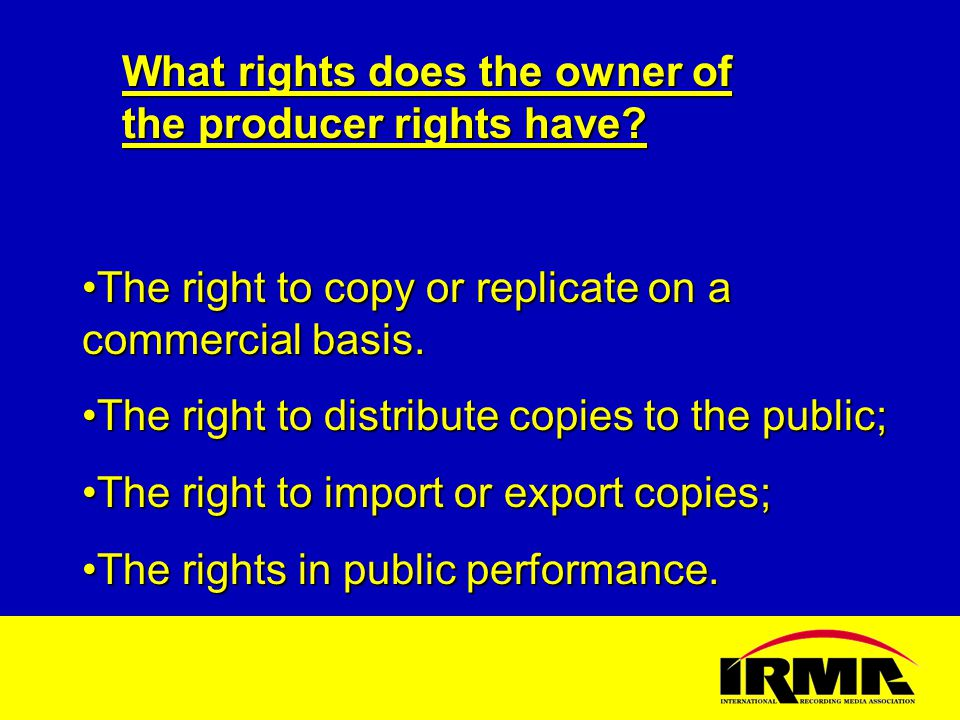 What rights does the owner of the producer rights have.