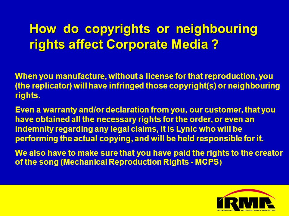 How do copyrights or neighbouring rights affect Corporate Media .